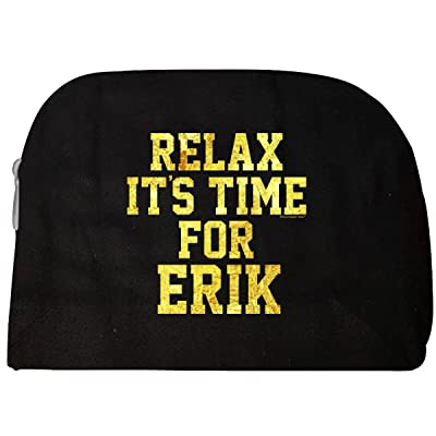 Relax Its Time For Erik. Fun Gift Idea - Cosmetic Case