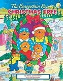 The Berenstain Bears' Christmas Tree, Stan Berenstain and Jan Berenstain, 0310719402
