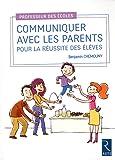 Communiquer avec les parents pour la réussite des élèves