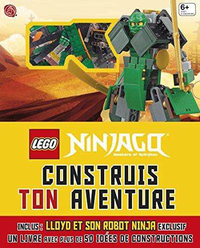 Lego Ninjago : construis ton aventure : Inclus Lloyd et son robot ninja exclusif ()