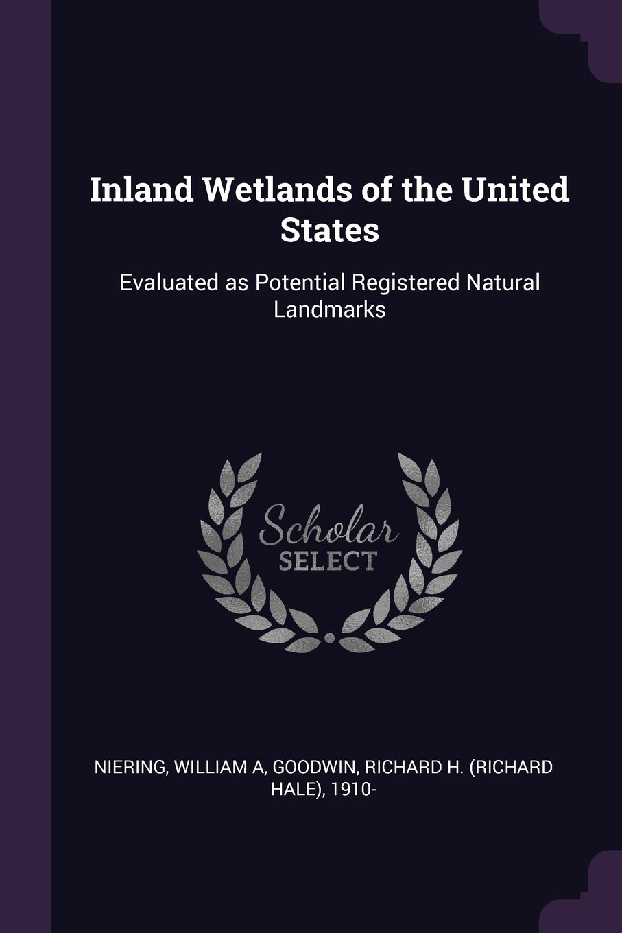 Inland Wetlands of the United States: Evaluated as Potential Registered Natural Landmarks pdf epub