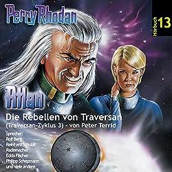 Atlan - Die Rebellen von Traversan (Perry Rhodan Hörspiel 13, Traversan-Zyklus 3)