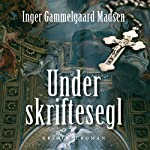 Under skriftesegl (Rolando Benito 4) | Inger Gammelgaard Madsen