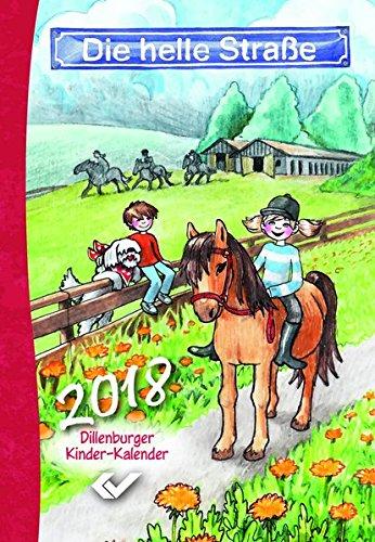 Die helle Straße 2018: Dillenburger Kinder-Kalender