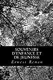 Souvenirs d'enfance et de Jeunesse, Ernest Renan, 149039978X