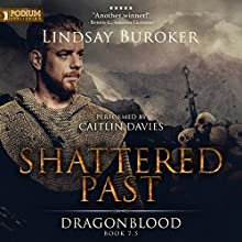 Shattered Past: Dragon Blood, Book 7.5 Audiobook by Lindsay Buroker Narrated by Caitlin Davies
