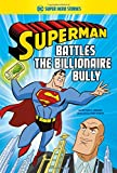 Superman Battles the Billionaire Bully (DC Super Hero Stories)