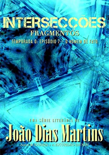 fragmentos-o-homem-de-fato-interseces-temporada-0-livro-7-portuguese-edition
