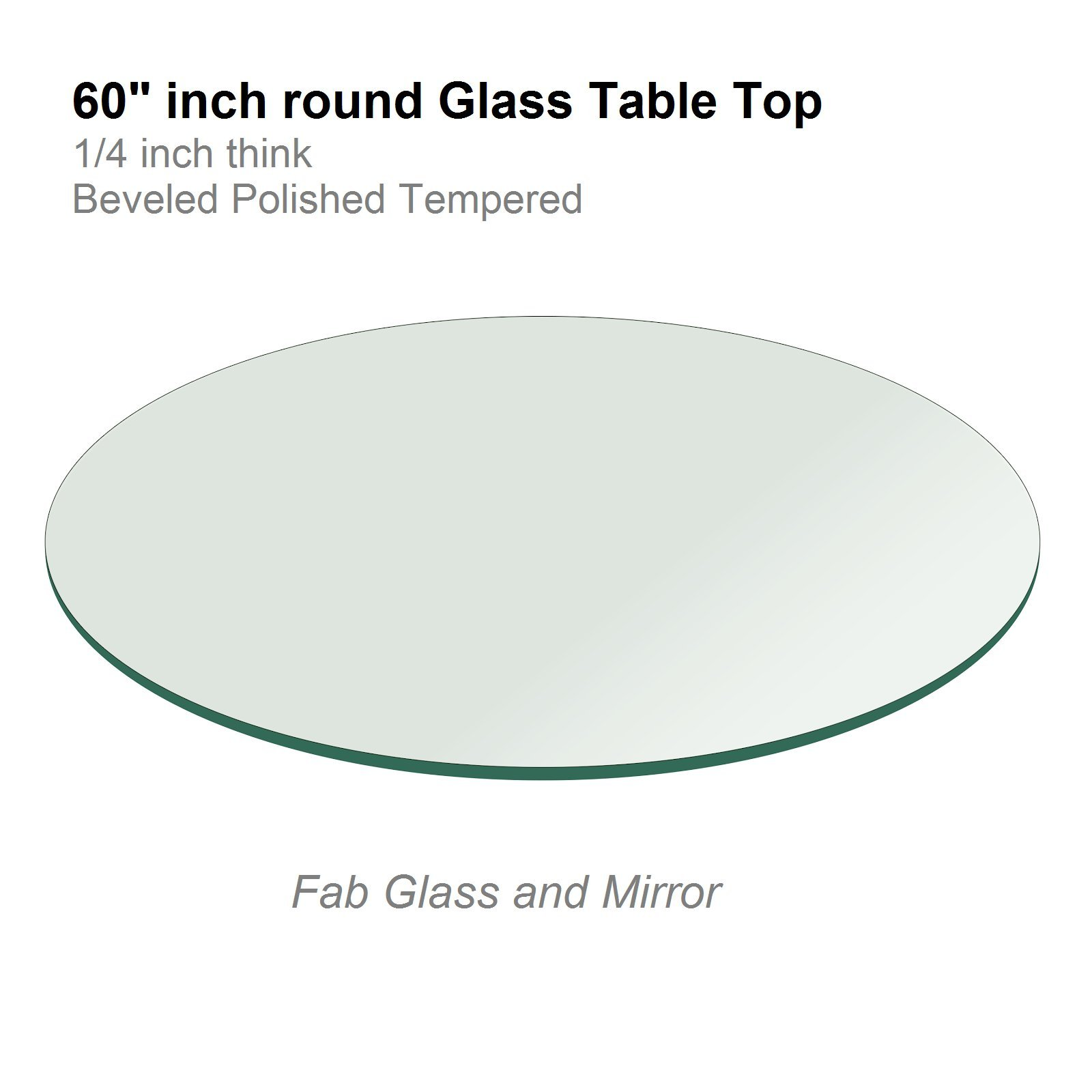 60'' Inch Round Glass Table Top 1/4'' Thick Tempered Beveled Edge by Fab Glass and Mirror