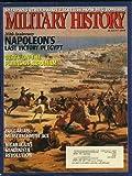 img - for Military History Magazine (August 1999) (Bulgarian Messerschmitt Ace feature) (Volume 16, No. 3) book / textbook / text book