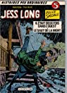 Jess Long, tome 5 : Il était deux fois dans l'ouest - Le saut de la mort par Tillieux