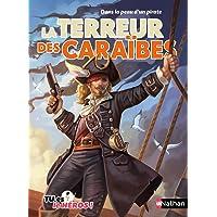 La terreur des caraïbes - Livre dont tu es le héros - Dès 8 ans (05)