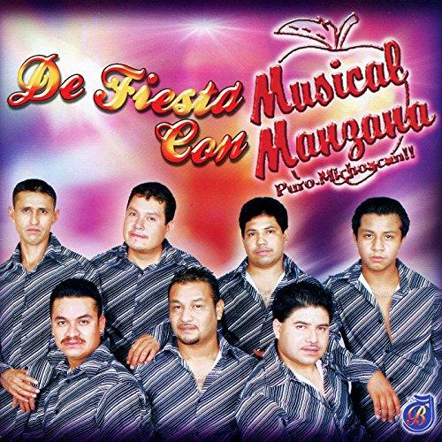 De Fiesta Con Musical Manzana Puro Michoacan