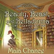 Beauty, Beast, and Belladonna | Maia Chance