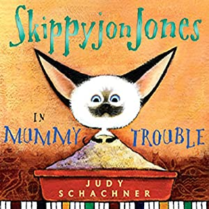 Skippyjon Jones in Mummy Trouble Audiobook