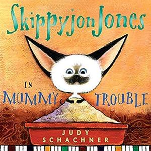 Skippyjon Jones in Mummy Trouble Audiobook