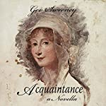 Acquaintance: A Novella | Gev Sweeney