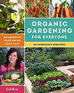 Book Cover: Organic Gardening for Everyone: Homegrown Vegetables Made Easy