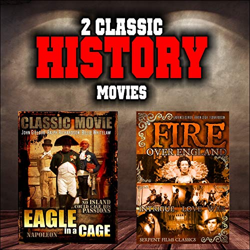 - Classic History Movie Double Bill: Eagle in a Cage and Fire Over England