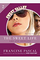 The Sweet Life #2: An E-Serial: Lies and Omissions (Sweet Valley Confidential) Kindle Edition