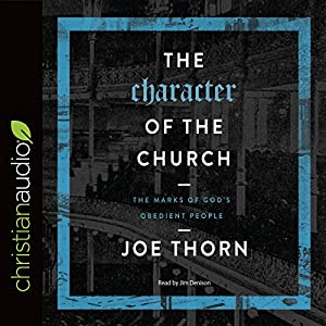 The Character of the Church Audiobook