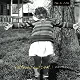 Tattered and Lost: Childhood (Volume 2)