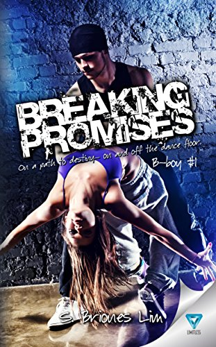 Breaking Promises (B-boy Book 1) by [Lim, S. Briones]