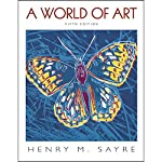 VangoNotes for A World of Art, 5/e | Henry M. Sayre