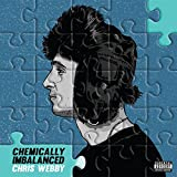 Chemically Imbalanced [Explicit]