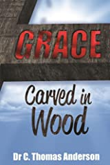 Grace Carved in Wood Kindle Edition