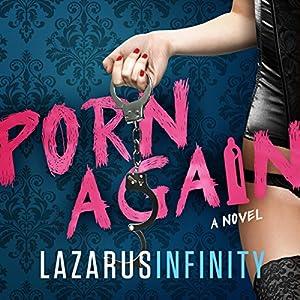 Porn Again: Porn Again, Book 1 Audiobook