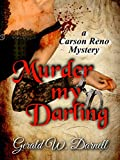Murder my Darling: Carson Reno Mystery Series Book 17