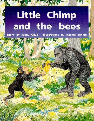 Rigby PM Plus: Student Reader (Level 9) Little Chimp and the Bees