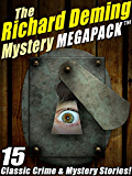 The Richard Deming Mystery MEGAPACK ™: 15 Classic Crime & Mystery Stories