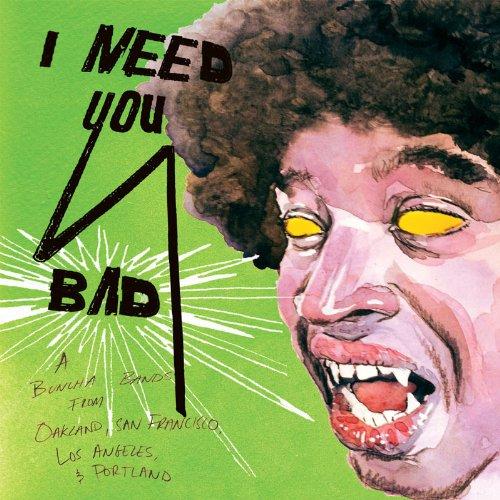Various: I Need You Bad [Vinyl LP] (Vinyl)
