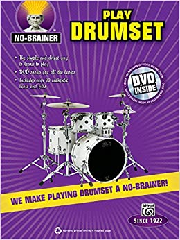 No-Brainer Play Drumset: We Make Playing Drumset a No-Brainer! (Book & DVD)