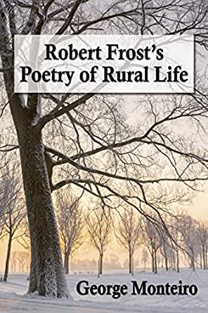 an introduction to the life and literature by robert frost Frost practiced education by poetry with his children, since to him the two were  one and the same poetry thus became part of the everyday life of the frost family .