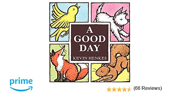 A good day board book kevin henkes 9780061857782 amazon books fandeluxe Images