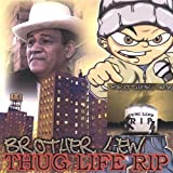 Thuglife R. I. P. by Brother Lew