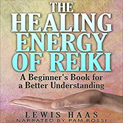 The Healing Energy of Reiki