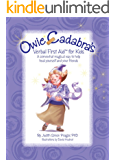 Owie-Cadabra's Verbal First Aid for Kids: A somewhat magical way to help heal yourself and your friends (English Edition)