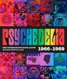 Psychedelia: 101 Iconic Underground Rock Albums 1966–1970