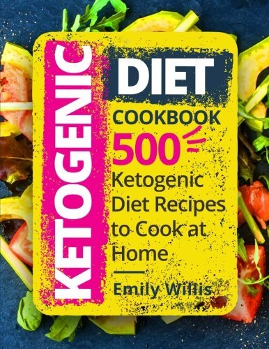 Amazon Com By Emily Willis Ketogenic Diet Cookbook Paperback