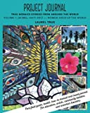 Project Journals from Around the World: Jacmel, Haiti 2017 Women Hold Up The World (True Mosaics Stories) (Volume 1)