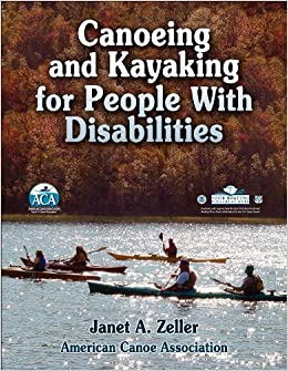 Canoeing and Kayaking for People with Disabilities (2009-06-05)