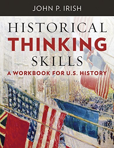 Historical Thinking Skills: A Workbook for U. S. History by John P ...