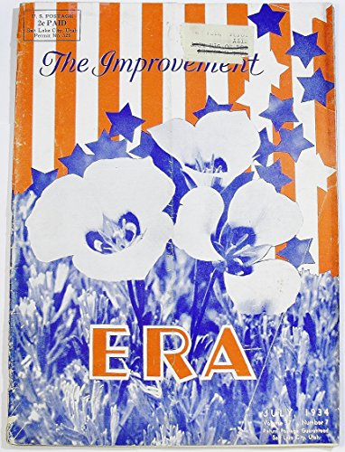 The Improvement Era (July 1934, Volume 37, Number 7)