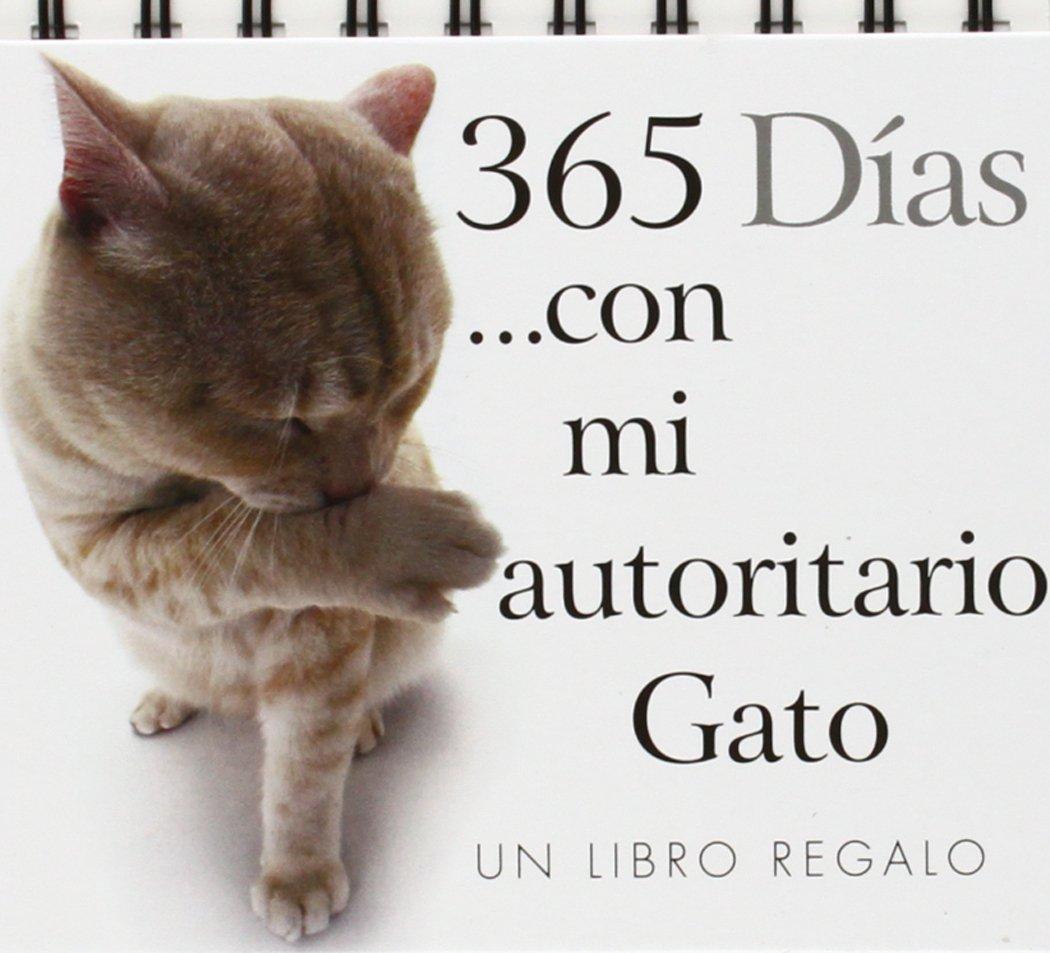 365 días con mi autoritario gato (Spanish) Paperback – September 1, 2014