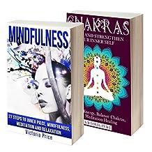 Mindfulness: Box Set- Mindfulness and Chakras (Mindfulness, Chakras)