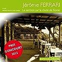 Le sermon sur la chute de Rome Audiobook by Jérôme Ferrari Narrated by Pierre-François Garel